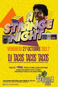 A Strange Night -Halloween Costume Party at Le Tequila Bar @10pm